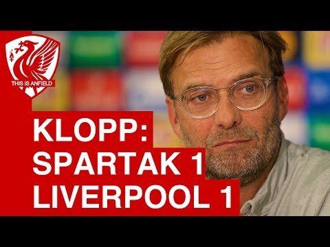 Spartak Moscow 1-1Liverpool - Jurgen Klopp's post-match press conference