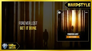 Forever Lost - Get It Done (Extended)