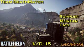 Battlefield 4 - TDM Match, K/D 15, M224 Mortar + LMG