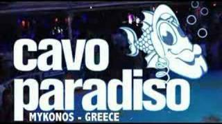 mykonos party -party-party AT CAVO PARADISO PRESENTS