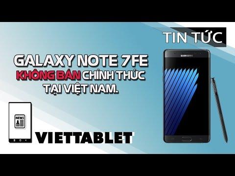 Viettablet  Samsung Galaxy Note 7FE giá bán xách tay DƯỚI 10 TRIỆU VNĐ!!!