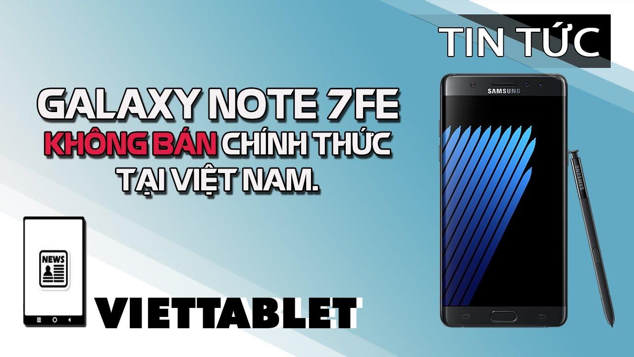 Viettablet| Samsung Galaxy Note 7FE giá bán xách tay DƯỚI 10 TRIỆU VNĐ!!!