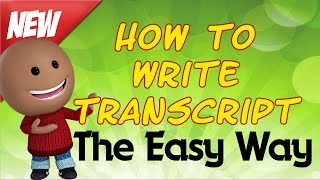 HOW TO WRITE A TRANSCRIPT-THE EASY WAY thumbnail