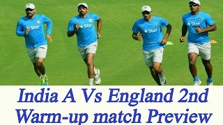 India A Vs England, Ajinkya Rahane to lead in 2nd warm-up Match: Preview | Oneindia News
