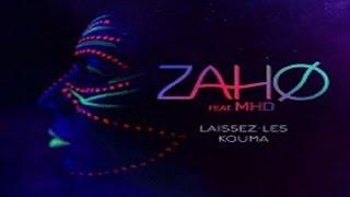 Zaho - Laissez les kouma feat.  MHD (Paroles/Lyrics)