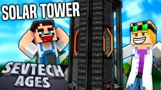 Minecraft: SevTech - SOLAR TOWER - Age 3 #21