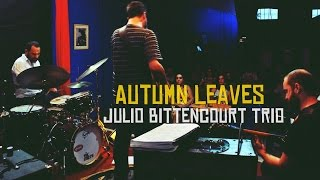Baixar Autumn Leaves Julio Bittencourt Trio convida o guitarrista Vitor Karyello