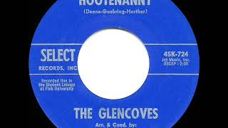 Gambar cover 1963 HITS ARCHIVE: Hootenanny - Glencoves