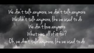 We Don't Talk Anymore-Charlie Puth ft. Selena Gomez Instrumental/Vocal Background Lyrics