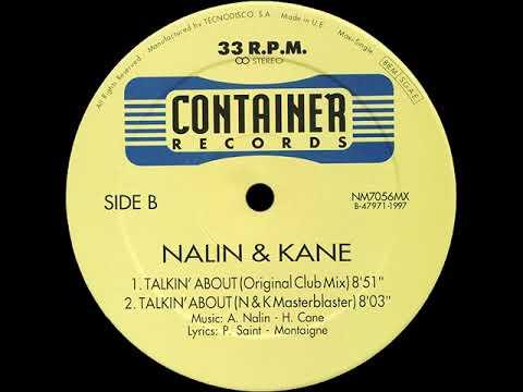 Nalin & Kane - Talkin' About (Original Club Mix)