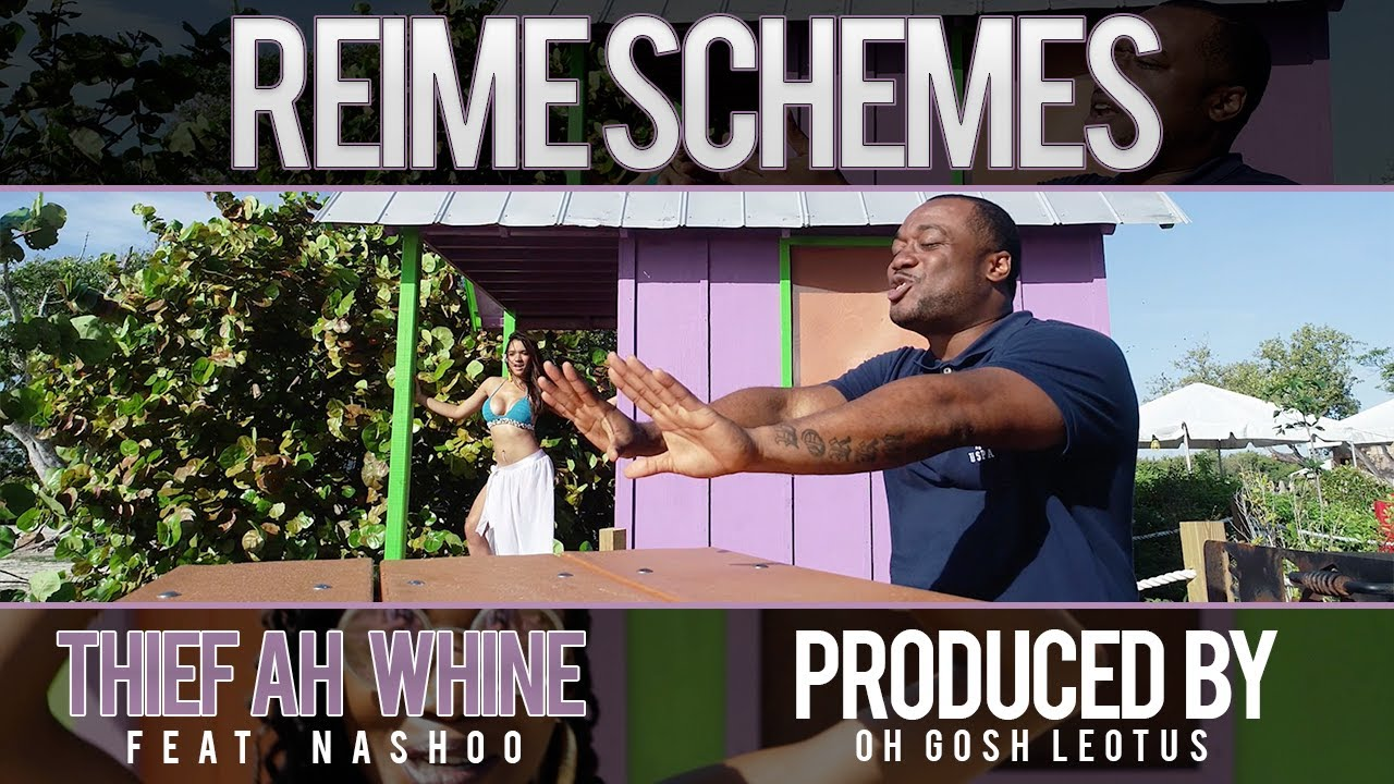 reime-schemes-thief-ah-whine-feat-nashoo-official-video