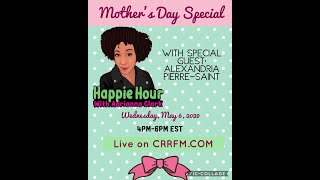 Happie Hour: Mother's Day Special