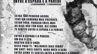 Pedro Abrunhosa - 'Entre a Espada e a Parede'. Álbum 'Longe' - Vídeo Letra   Video lyrics