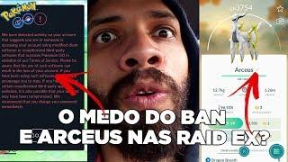 """O """"BAN' a caminho/ Arceus Substituindo Regigas na Raid EX? A luta continua...-293"""