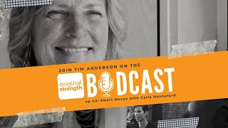 BodCast Episode 43: Smart Moves with Carla Hannaford