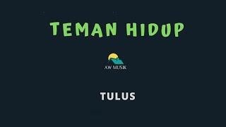 Gambar cover TULUS-TEMAN HIDUP (KARAOKE+LYRICS) BY AW MUSIK