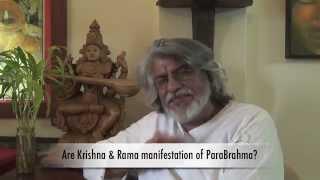 Are Krishna & Rama manifestation of ParaBrahma? (English)