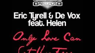 eric tyrell de vox feat helen only love can set us free gianni kosta remix