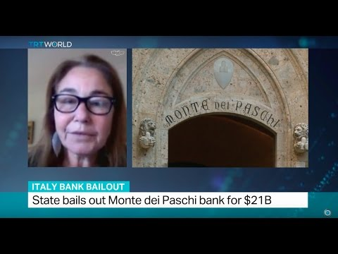 Italy Bank Bailout: State bails out Monte dei Paschi bank for $21B