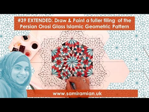 #39 Draw & Paint a fuller tiling: Persian Orosi Glass Islamic Geometric Pattern