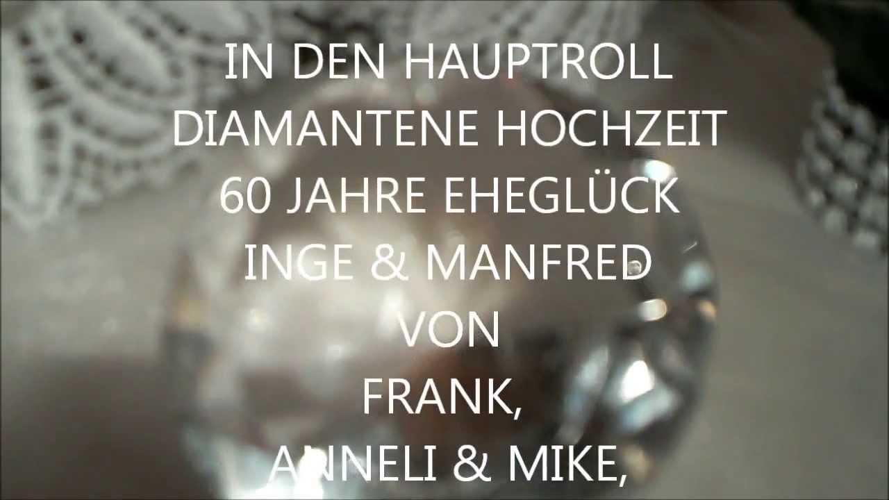 Diamantene Hochzeit  YouTube