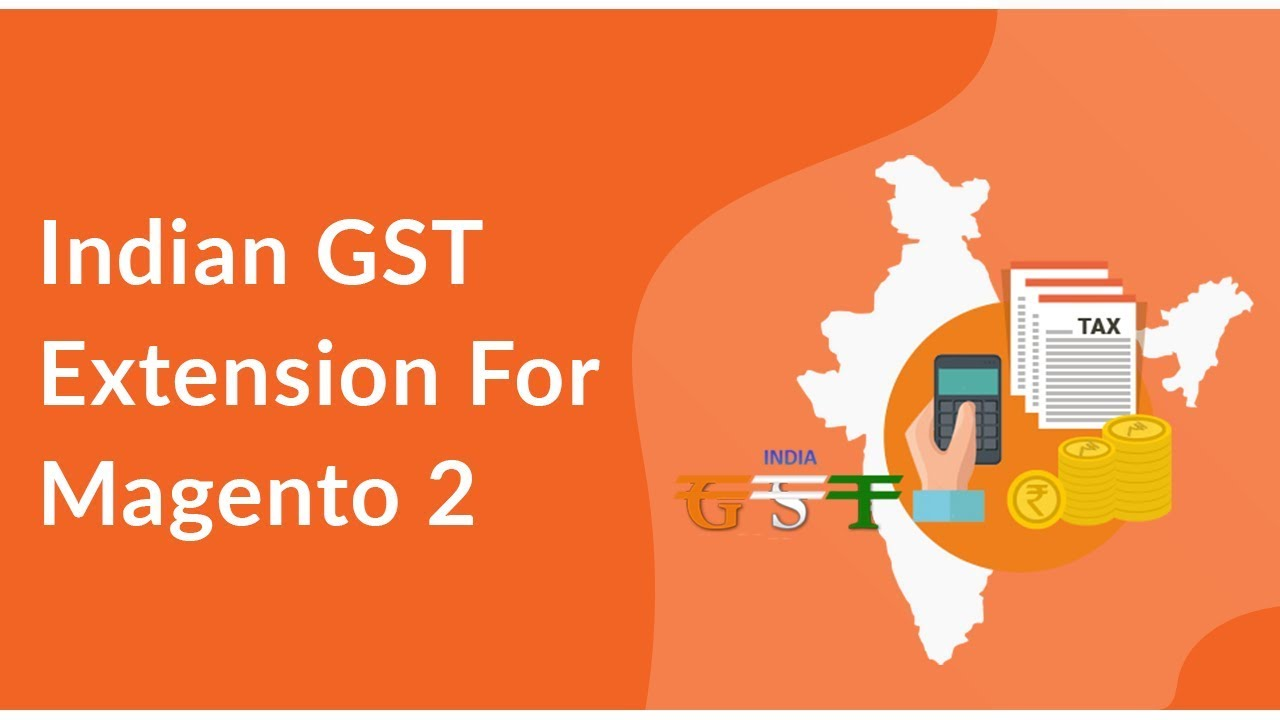 Indian GST Extension for Magento 2 - CedCommerce