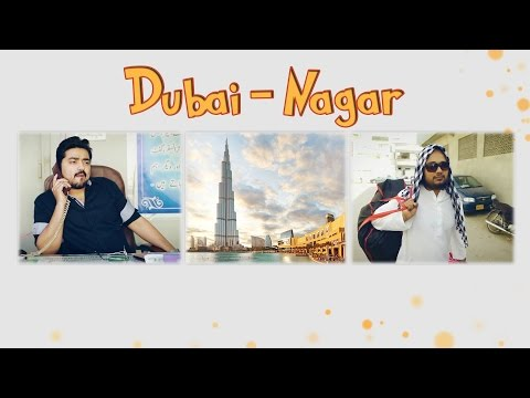 Dubai Nagar | The Idiotz