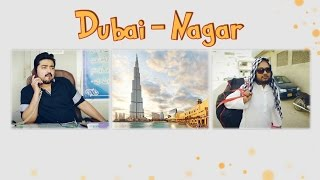Dubai Nagar | The Idiotz