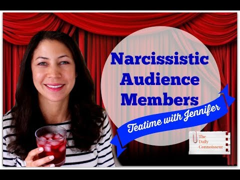 Narcissistic Audience Members? | Teatime with Jennifer | Audience Etiquette