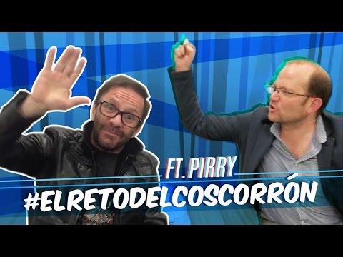 #ElRetoDelCoscorrón ft. Pirry (A la manera de Vargas Lleras)