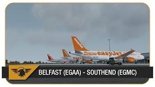 [Prepar3D v3] EZY79BA | Belfast (EGAA) - Southend (EGMC) | Aerosoft A319 | New UK2000 Scenery