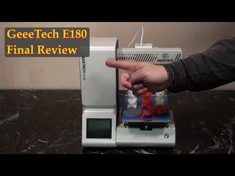 GeeeTech E180 3D Printer Review - Final