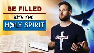 How to be FIĻLED with the HOLY SPIRIT