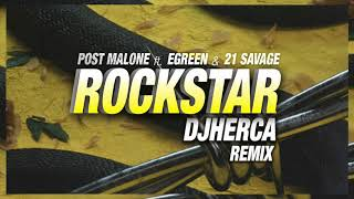 Baixar Post Malone Ft. Egreen & 21 Savage - Rockstar Dj Herca Remix