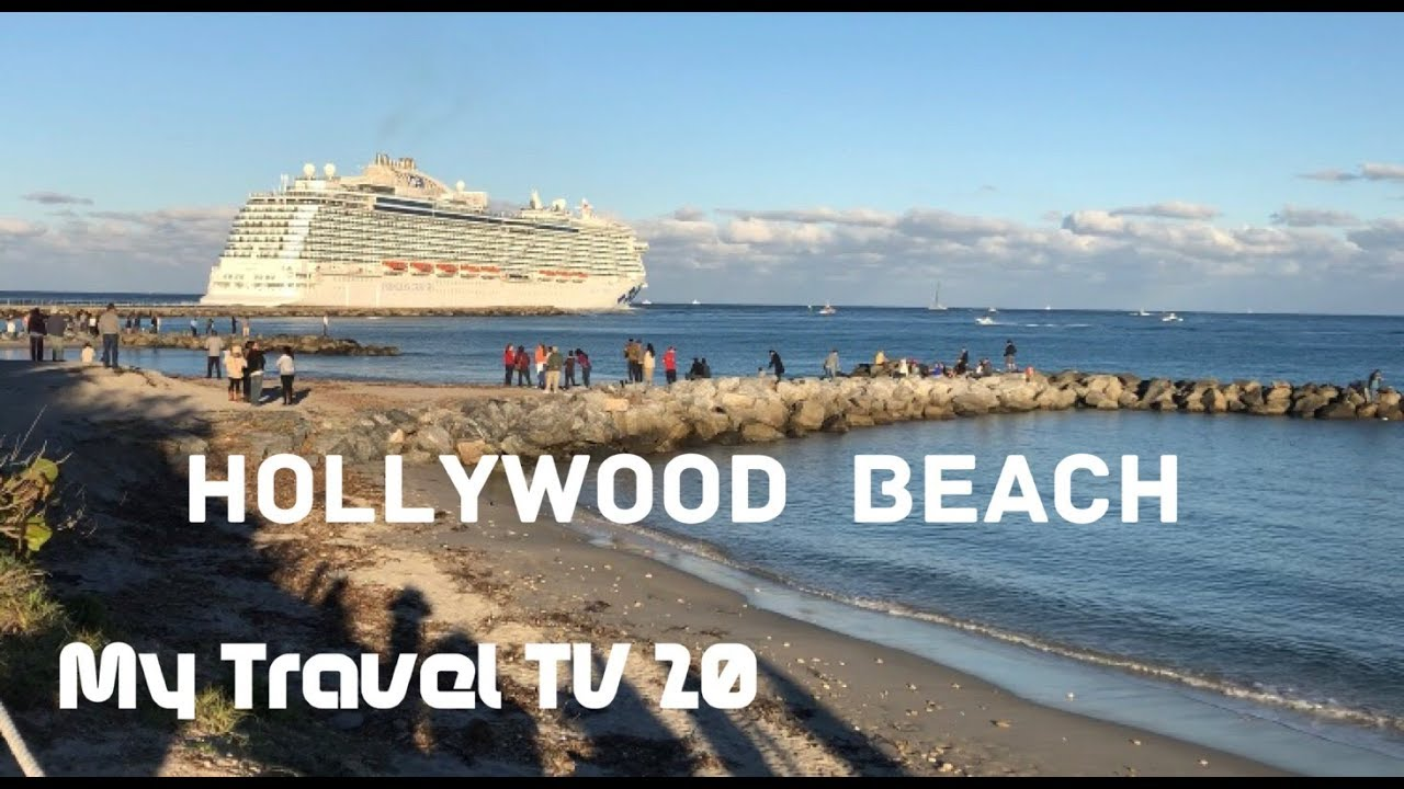 Hollywood Beach And The Cruises