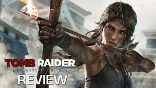 Tomb Raider: Definitive Edition - Review (PS4 and Xbox One)