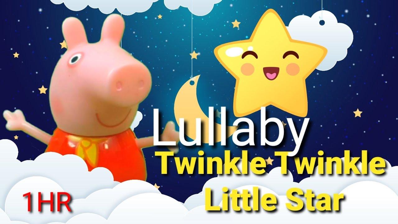 Peppa Pig lullaby   Lullabies for babies   Twinkle Twinkle Little Star Instrumental 1HR
