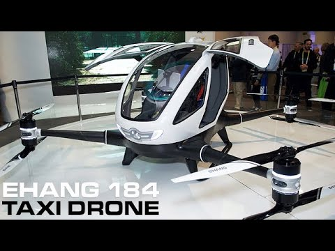 EHANG 184 - The World's First Passenger Taxi Drone
