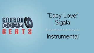Easy Love  - Instrumental / Karaoke (In The Style Of Sigala)