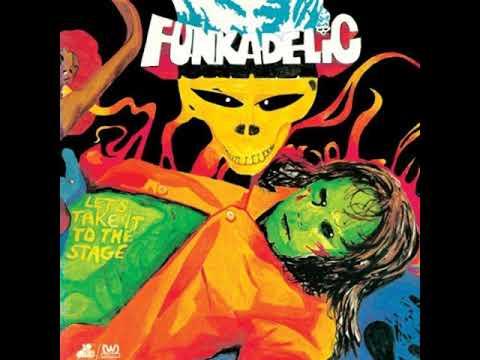 Funkadelic - Let's Take It to the Stage   1975   (full album)