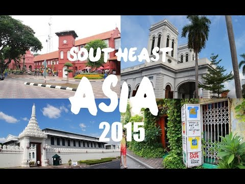 SOUTHEAST ASIA TRAVEL DIARY SUMMER 2015
