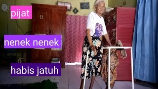 Pijat nenek nenek habis jatuh