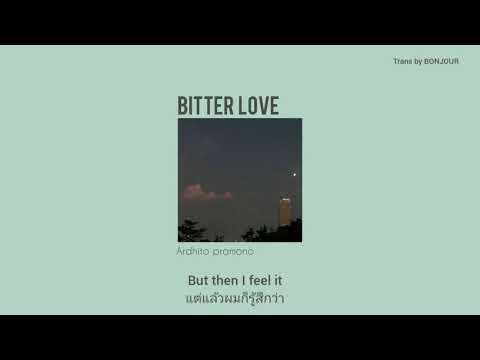 [THAISUB] Bitterlove - Ardhito Pramono แปลเพลง