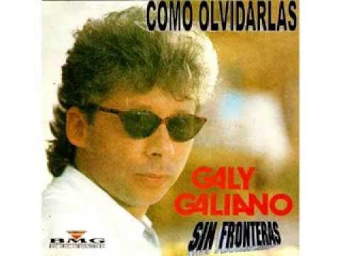 GALY GALIANO - COMO OLVIDARLAS