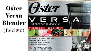 Oster Versa Performance Blender - Mini Review