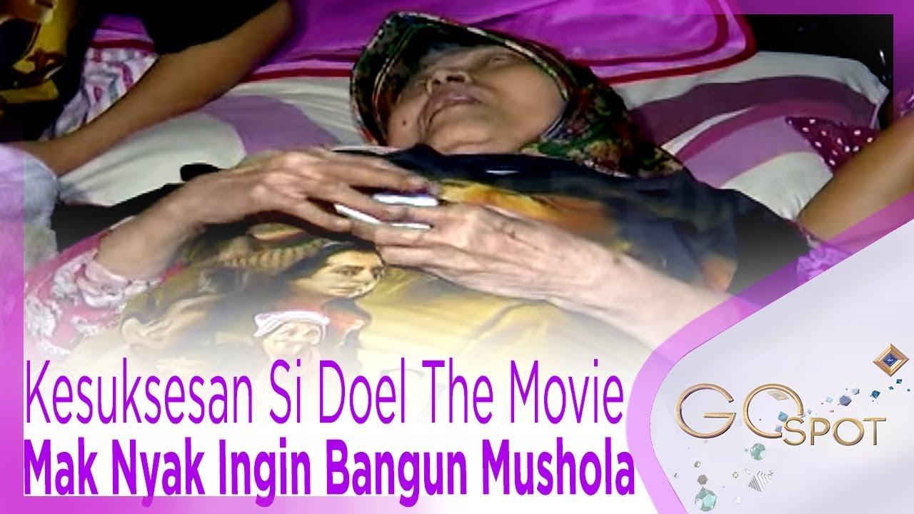 Kesuksesan Si Doel The Movie Bikin Mak Nyak Ingin Bisa Bangun Mushola - GOSPOT