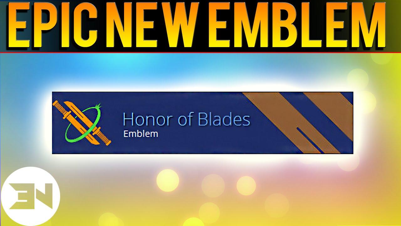 Eva is selling the Honor of Blades rare emblem  : DestinyTheGame