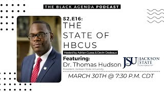 The State of HBCUs: Jackson State University