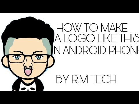 HOW TO MAKE A CARTOON LOGO IN ANDROID PHONE BY R.M TECH