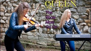 Queen - The Show Must Go On | violin and piano cover